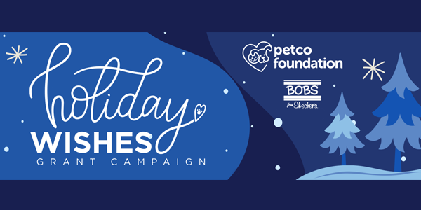 Petco Foundation Holiday Wishes